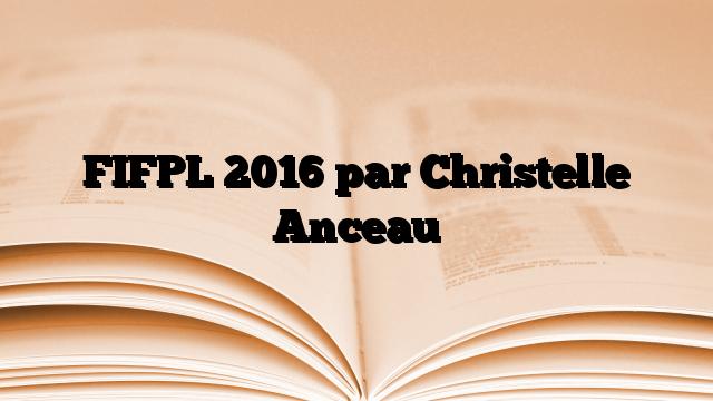 FIFPL 2016 par Christelle Anceau