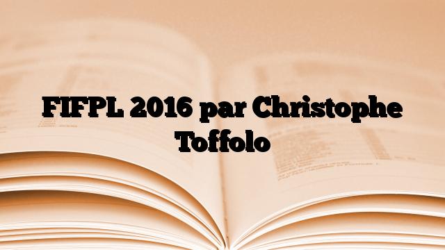 FIFPL 2016 par Christophe Toffolo