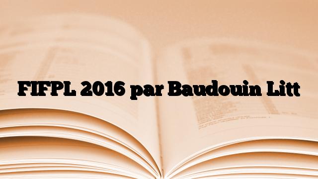 FIFPL 2016 par Baudouin Litt